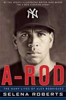 Portada del último y muy polémico libro sobre Alex Rodríguez
